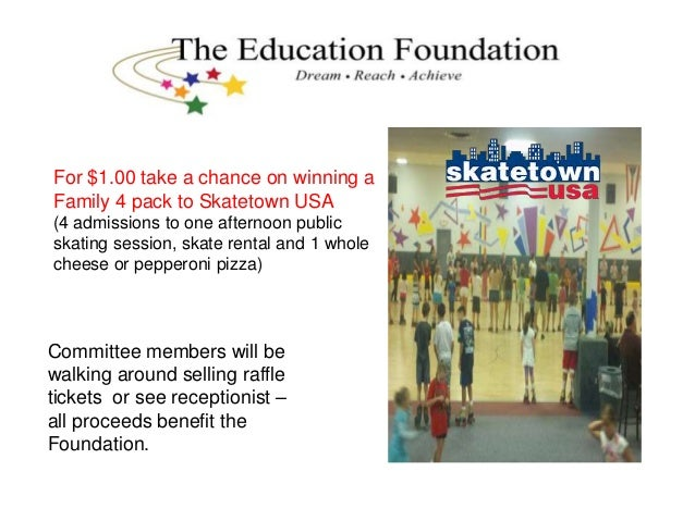 For $1.00 take a chance on winning a Family 4 pack to Skatetown USA (4 admissions to one afternoon public skating session,...
