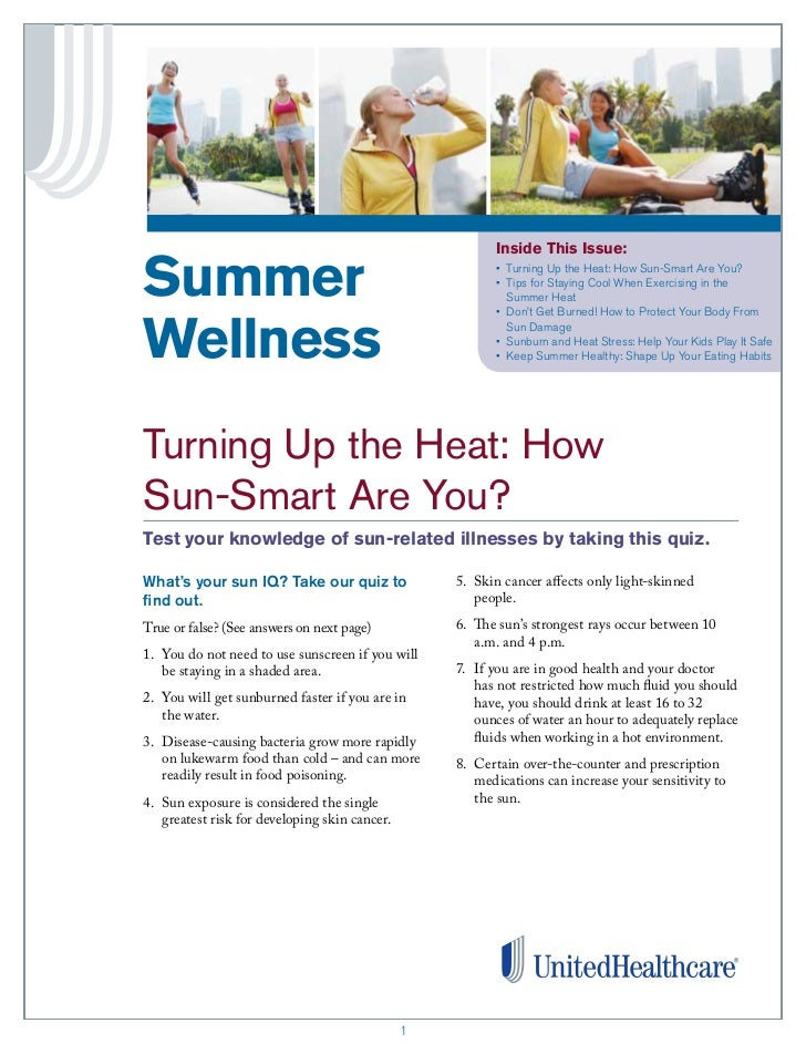 Inside This Issue:Summer                                                   •	 	 urning	Up	the	Heat:	How	Sun-Smart	Are	You?...