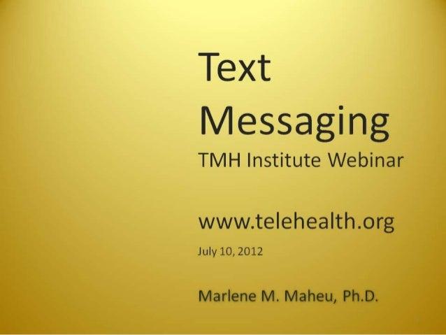 July 2012 Texting Webinar