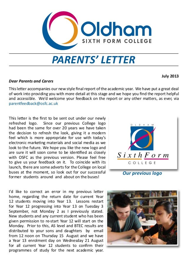 July 2013 Dear Parents and Carers This letter accompanies our new style final report of the academic year. We have put a g...