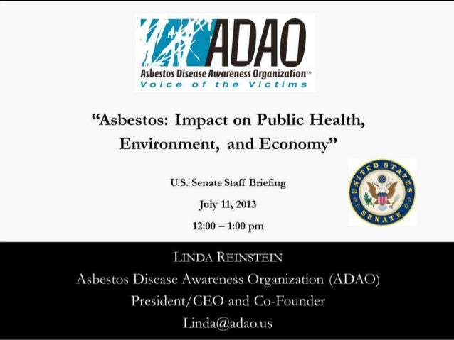 """ADAO July 2013 Senate Staff Briefing: """"Asbestos: Impact on Public Health, Environment, and Economy"""""""