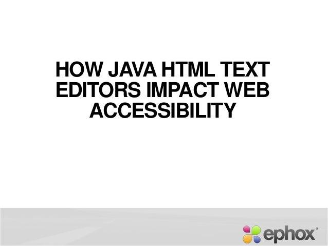 HOW JAVA HTML TEXT EDITORS IMPACT WEB ACCESSIBILITY