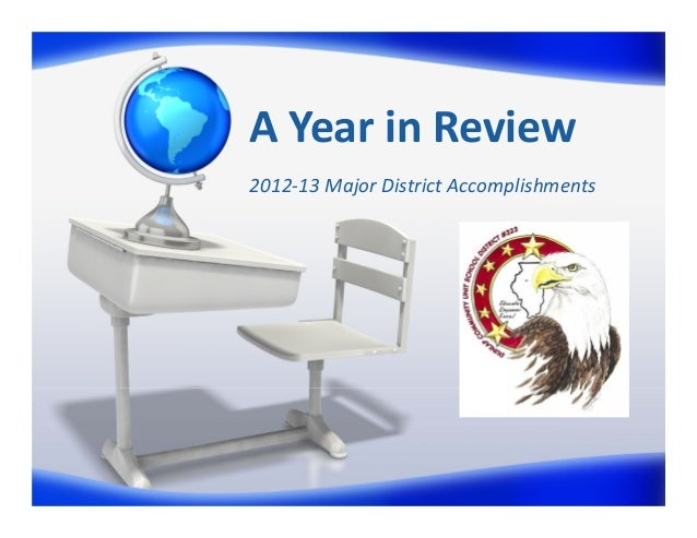 AYearinReview 2012‐13MajorDistrictAccomplishments