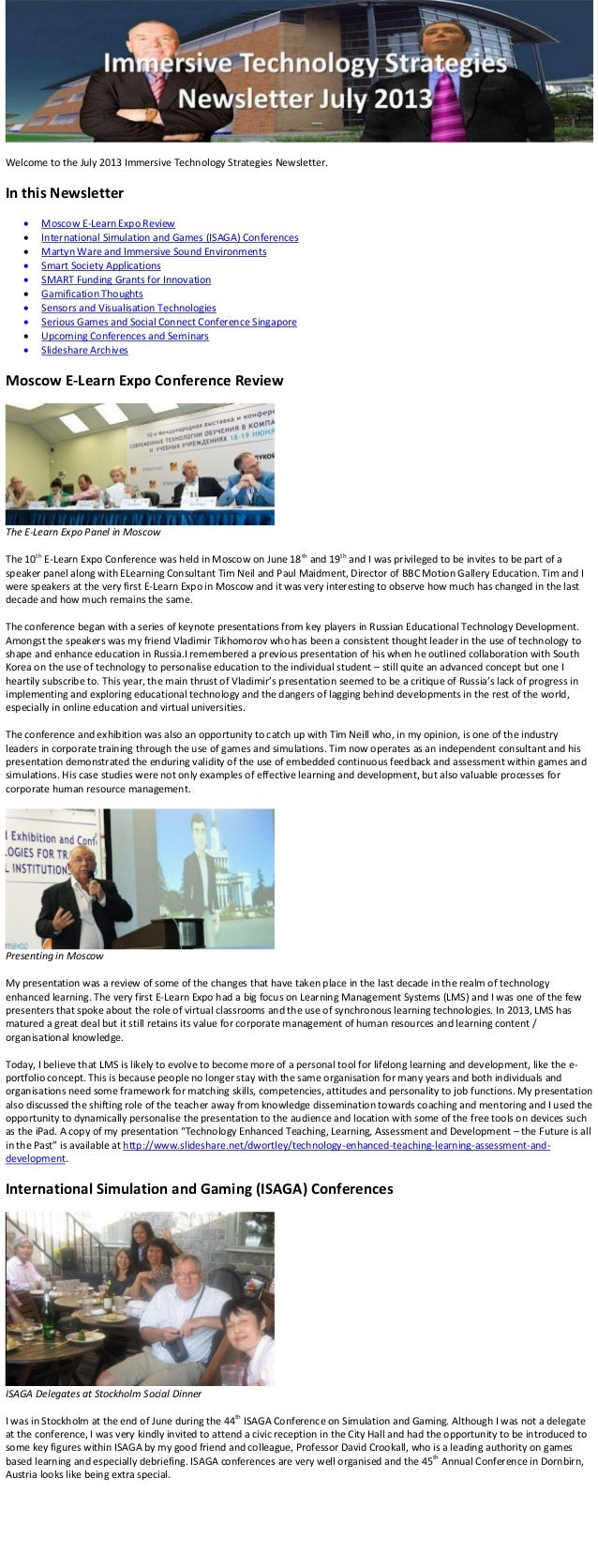 Welcome to the July 2013 Immersive Technology Strategies Newsletter. In this Newsletter  Moscow E-Learn Expo Review  Int...