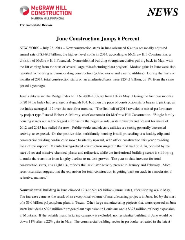 NEWS For Immediate Release June Construction Jumps 6 Percent NEW YORK – July 22, 2014 –	New construction starts in June ad...