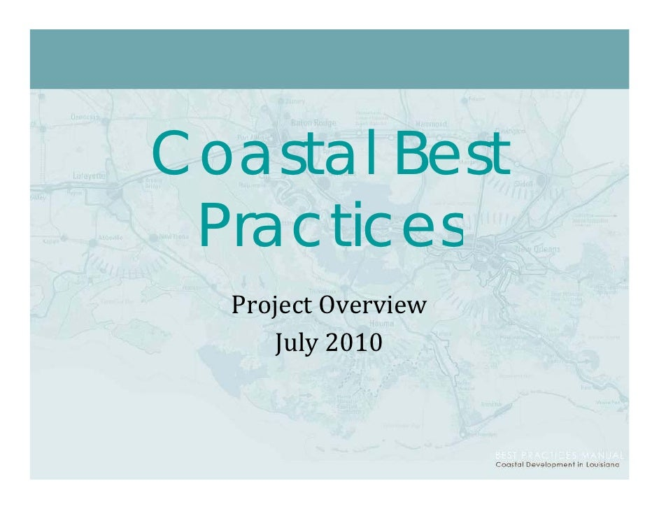 Coastal Best  Practices   ProjectOverview       July2010       July 2010