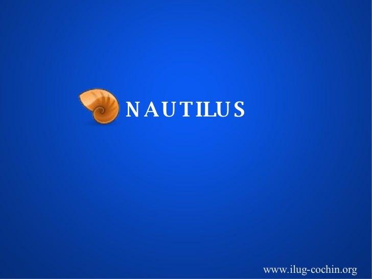 NAUTILUS www.ilug-cochin.org