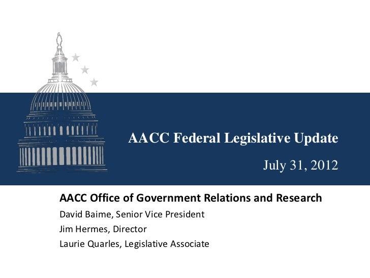 AACC Federal Legislative Update Webinar July 31, 2012