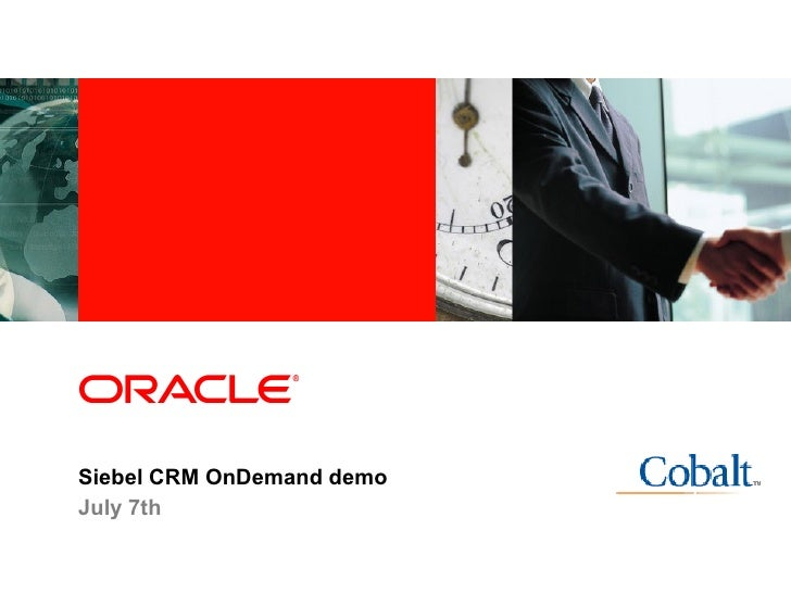 Industry specific cover image     Siebel CRM OnDemand demo July 7th