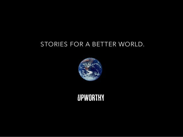 STORIES FOR A BETTER WORLD.