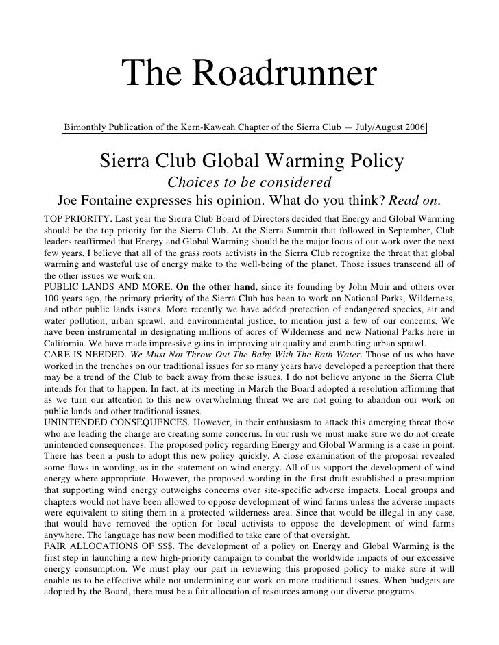 The Roadrunner     Bimonthly Publication of the Kern-Kaweah Chapter of the Sierra Club — July/August 2006              Sie...