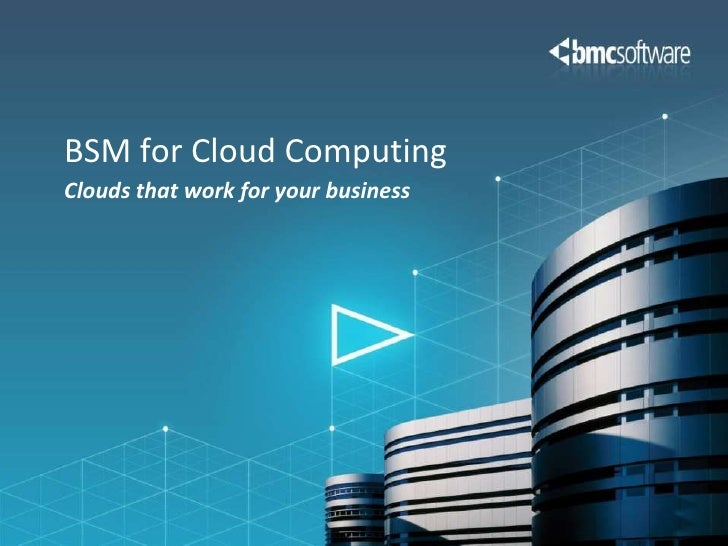 BSM for Cloud Computing
