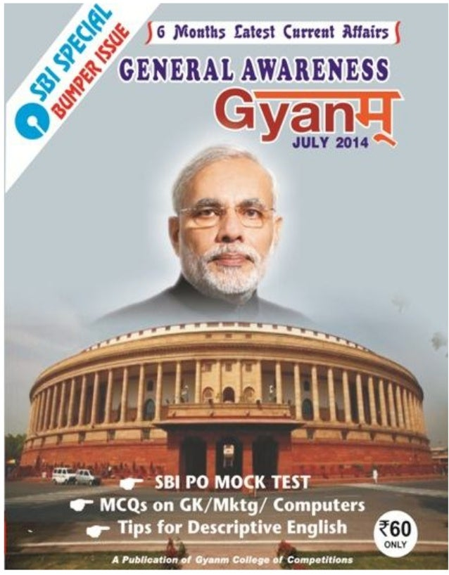 GENERAL AWARENESS – JULY 2014 1 ROAD TO 16th LOK SABHA Article 79 of the Constitution of India provides for formation of P...