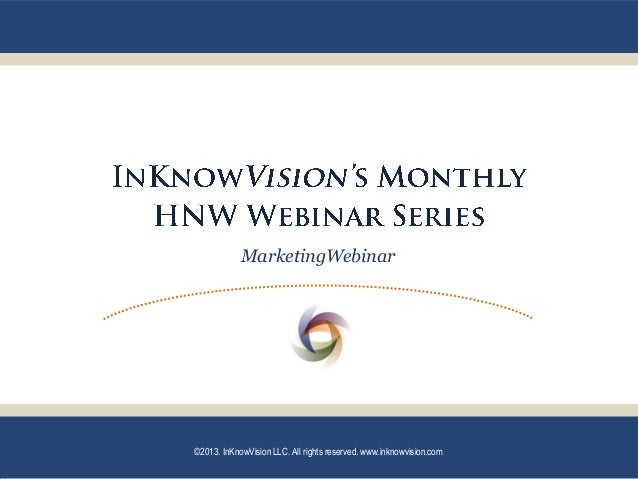 InKnowVision July 2013 HNW Marketing PPT