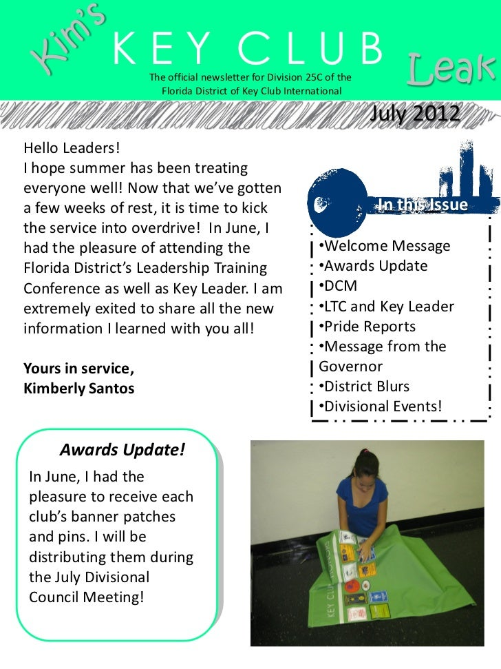 K E Y C L U B Leak                    The official newsletter for Division 25C of the                      Florida Distric...
