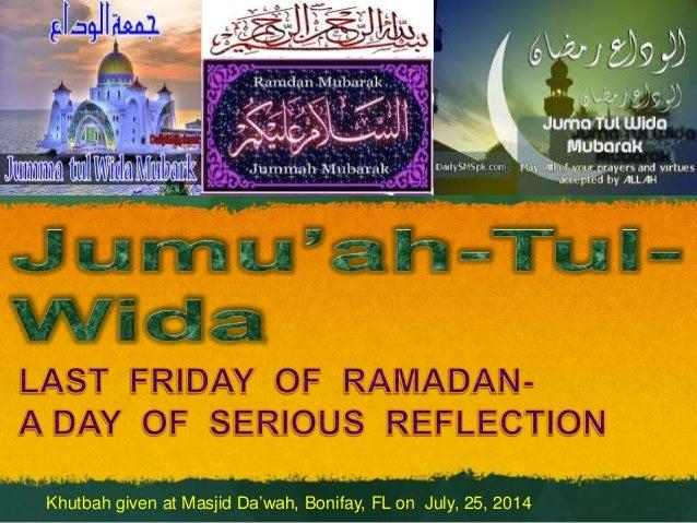 Khutbah given at Masjid Da'wah, Bonifay, FL on July, 25, 2014