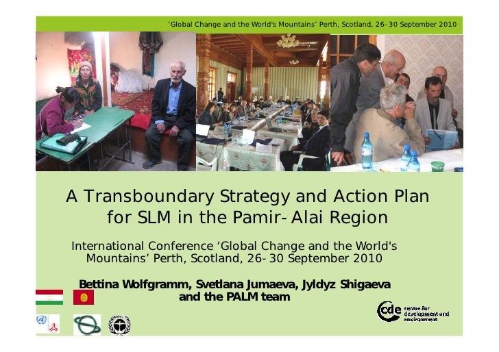 'Global Change and the Worlds Mountains' Perth, Scotland, 26-30 September 2010A Transboundary Strategy and Action Plan    ...
