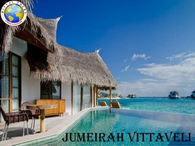 Jumeirah Vittavilli 30sep13 4 Nights $ 2329 Per Person