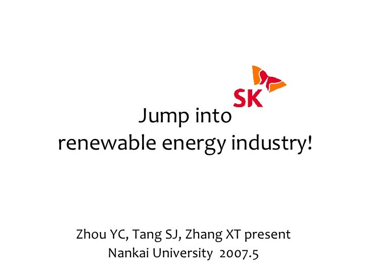 Jump into Renewable energy industry in China