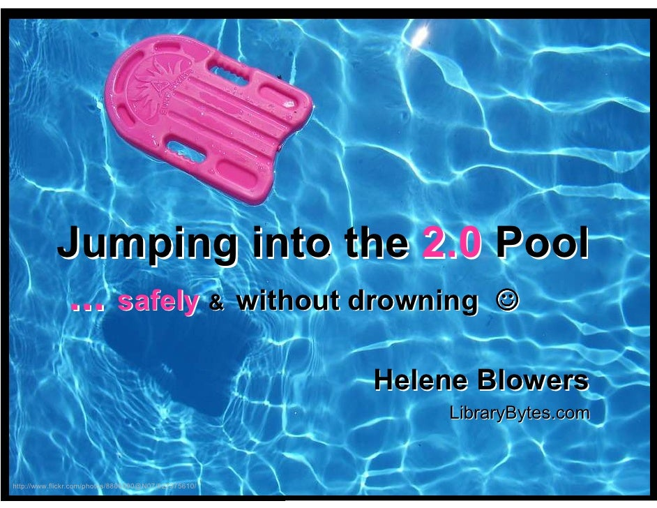 Jumping into the 2.0 Pool             ... safely & without drowning ☺                                                     ...