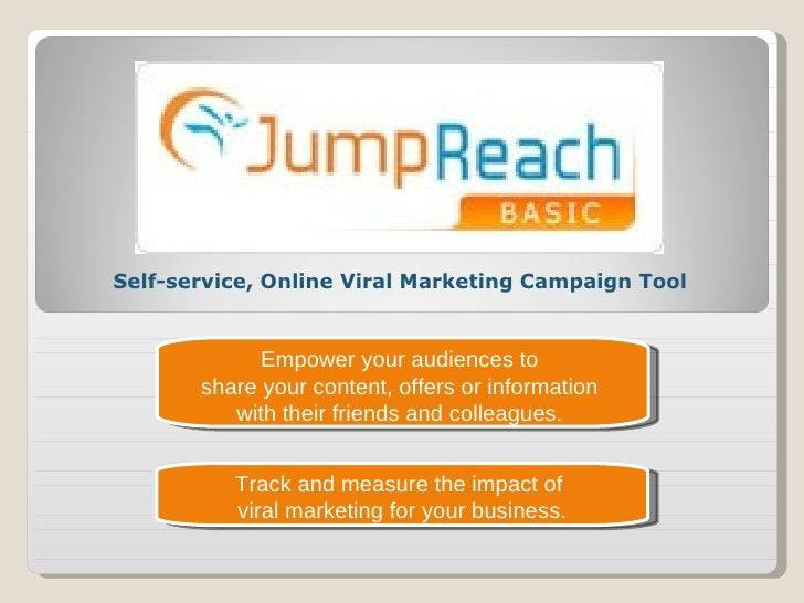 Empower your audiences to  share your content, offers or information  with their friends and colleagues.  Track and measur...