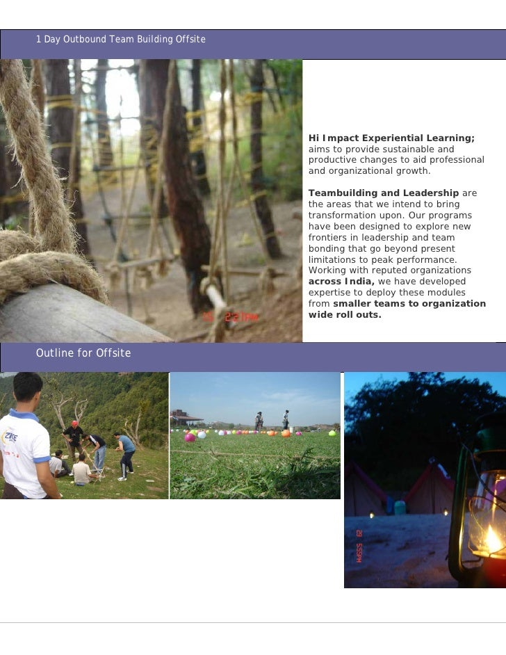 1 Day Outbound Team Building Offsite                                            Hi Impact Experiential Learning;          ...