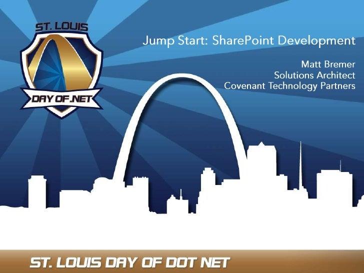 Jump Start: Share Point Development