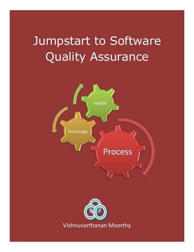 Jumpstart to Software Quality Assurance Vishnuvarthanan Moorthy