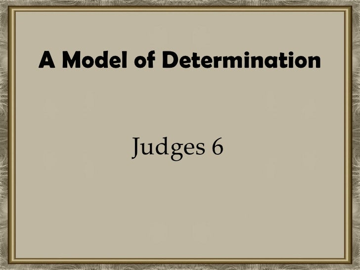 A Model of Determination Judges 6