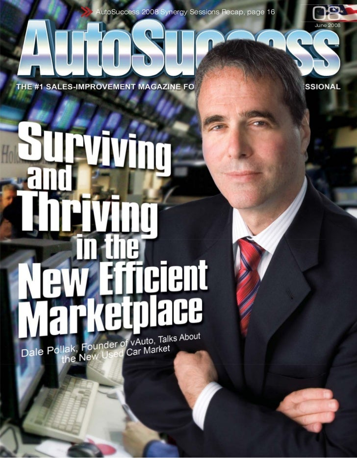 AutoSuccess 2008 Synergy Sessions Recap, page 16                                                   June 2008
