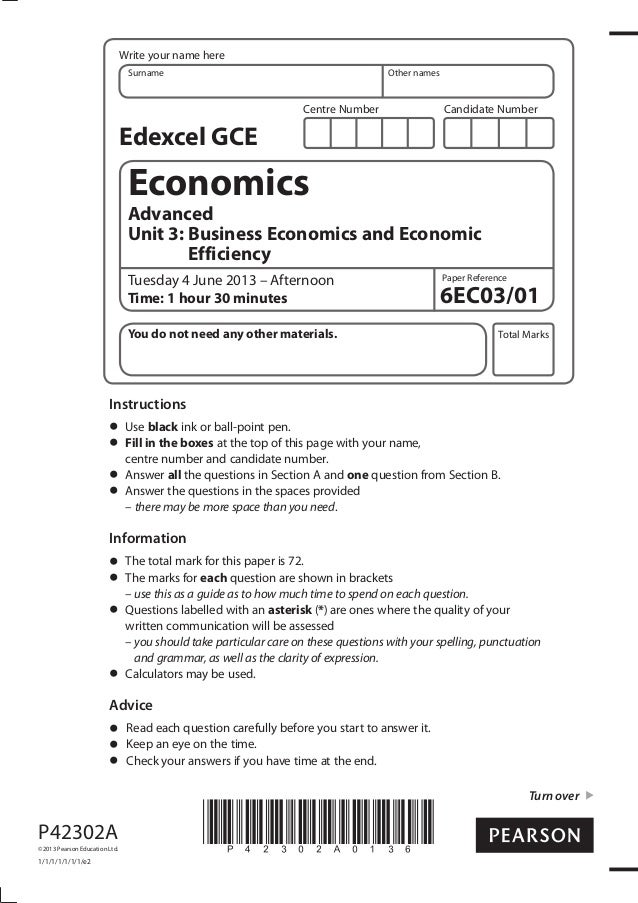Write your name here Surname  Other names  Centre Number  Candidate Number  Edexcel GCE  Economics Advanced Unit 3: Busine...