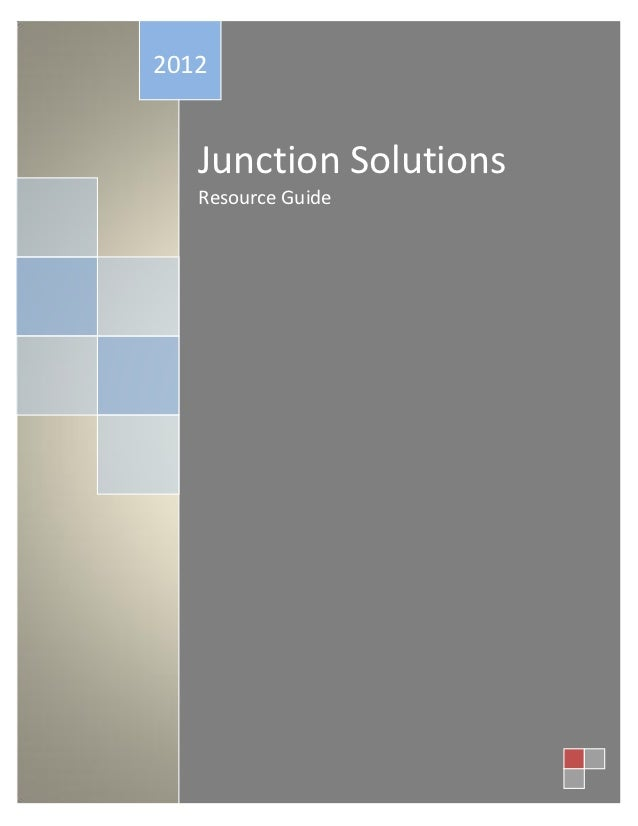 Junction Solutions Resource Guide Fy12