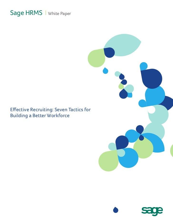Effective Recruiting: Seven Tactics for Building a Better Workforce