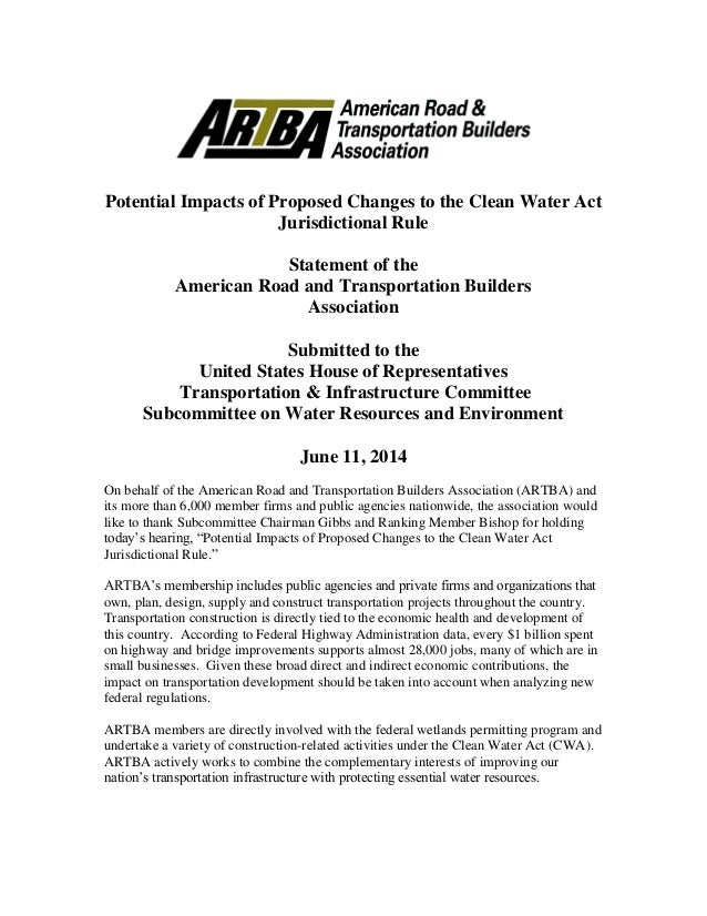 Potential Impacts of Proposed Changes to the Clean Water Act Jurisdictional Rule Statement of the American Road and Transp...