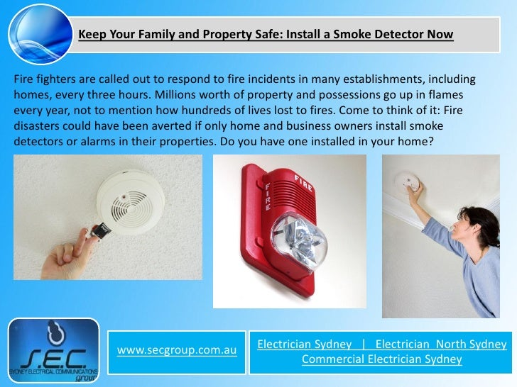 Keep Your Family and Property Safe: Install a Smoke Detector Now