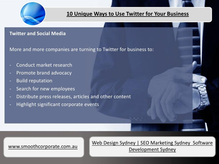 10 Unique Ways to Use Twitter for Your Business
