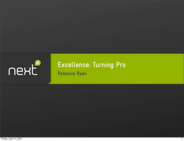 Excellence: 5 Rules of Turning Pro