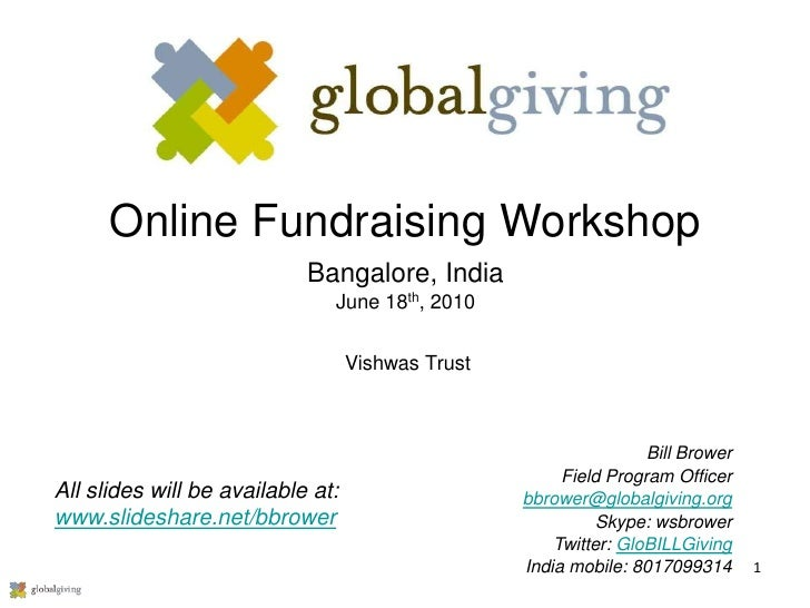 Online Fundraising Workshop                             Bangalore, India                                June 18th, 2010   ...