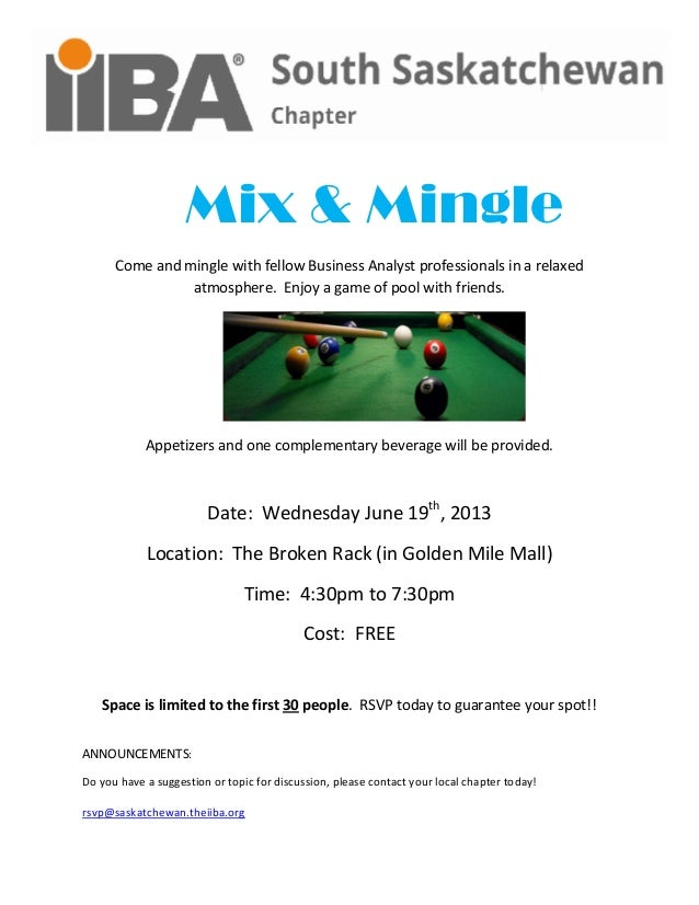 Mix & MingleCome and mingle with fellow Business Analyst professionals in a relaxedatmosphere. Enjoy a game of pool with f...