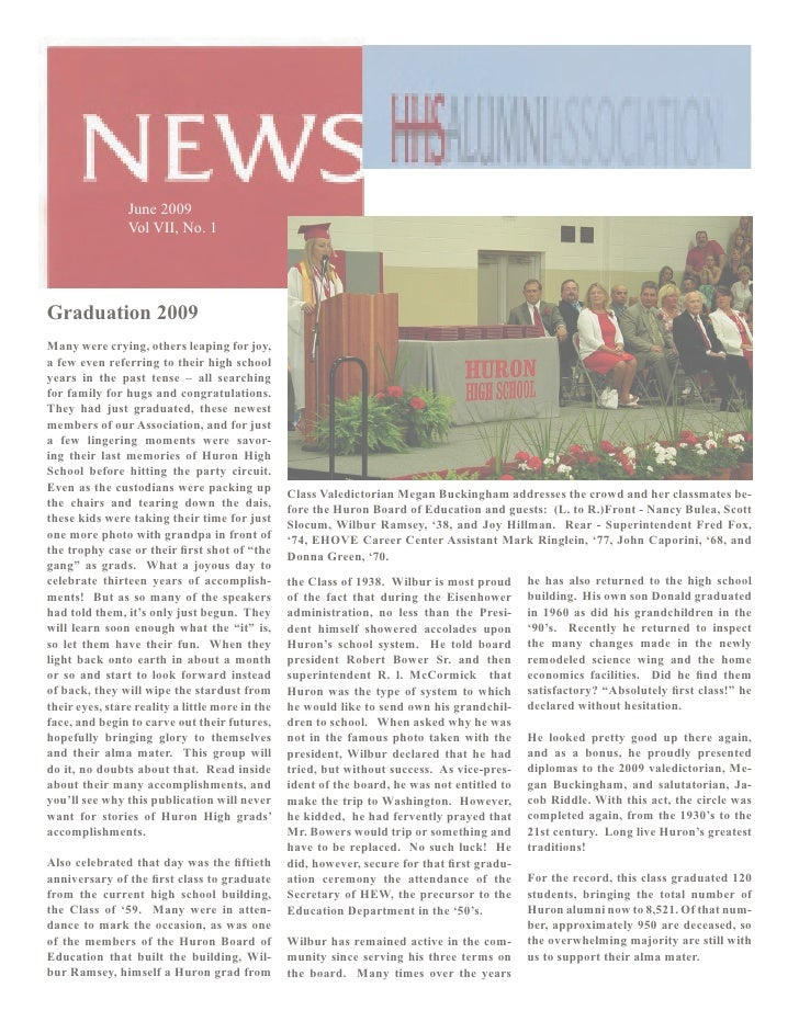 June 2009                 Vol VII, No. 1     Graduation 2009 Many were crying, others leaping for joy, a few even referrin...