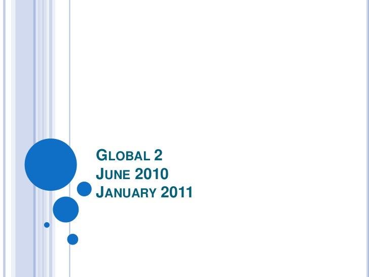 Global 2June 2010January 2011<br />