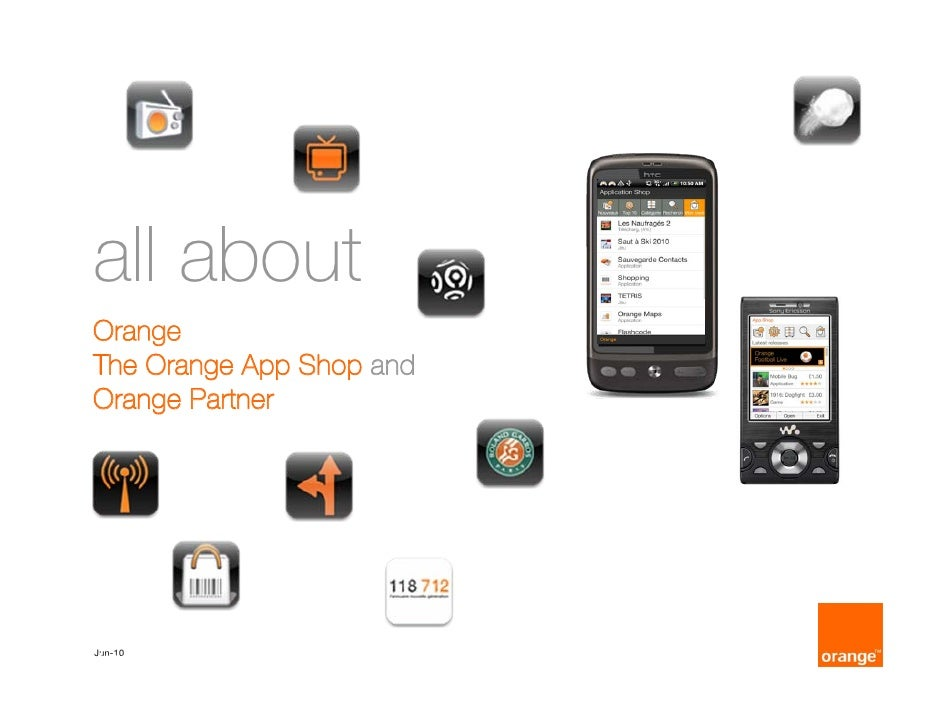 The Orange App Shop and  Orange Partner