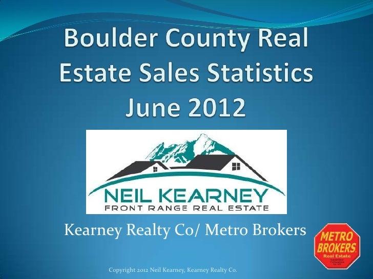 Boulder Real Estate Statistics - June 2012