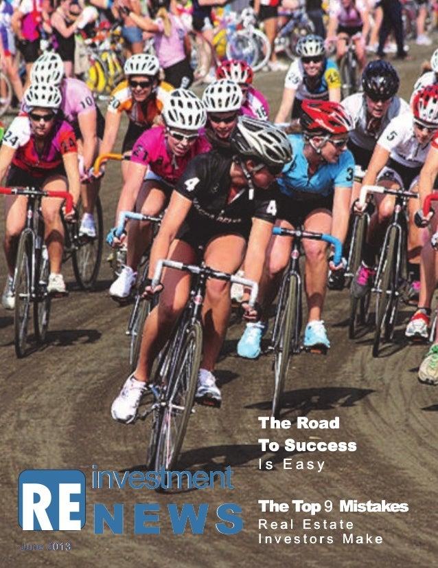 2013 RE investment NewsREinvestmentinvestmentinvestmentNEWSNEWSNEWSJune 2013June 2013June 2013The RoadThe RoadThe RoadTo S...