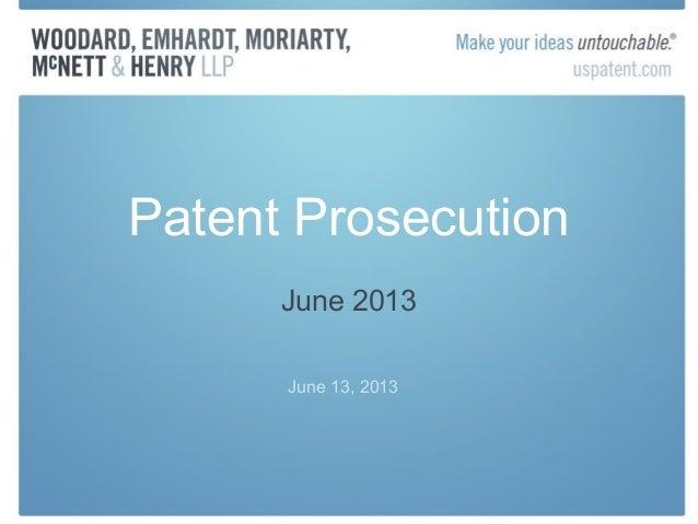Patent ProsecutionJune 2013June 13, 2013