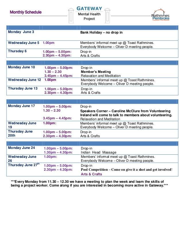 Monthly ScheduleMonday June 3 Bank Holiday – no drop inWednesday June 5 1.00pm Members' informal meet up @ Toast Rathmines...