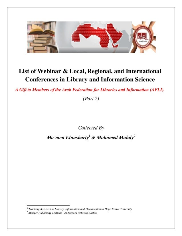 List of Webinar & Local, Regional, and International Conferences in Library and Information Science A Gift to Members of t...