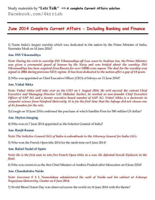 June 2014 Complete Current Affairs - Including Banking and Finance 1) Name India's largest warship which was dedicated to ...