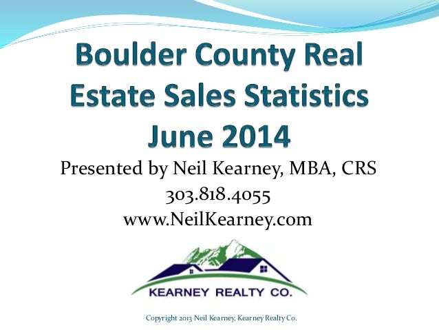 Boulder Real Estate Statistics June 2014