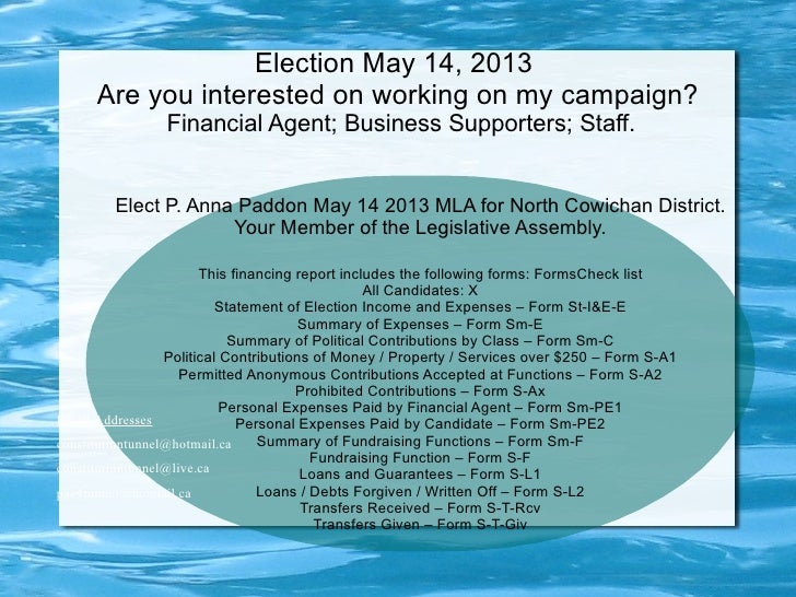 Election May 14, 2013      Are you interested on working on my campaign?                Financial Agent; Business Supporte...